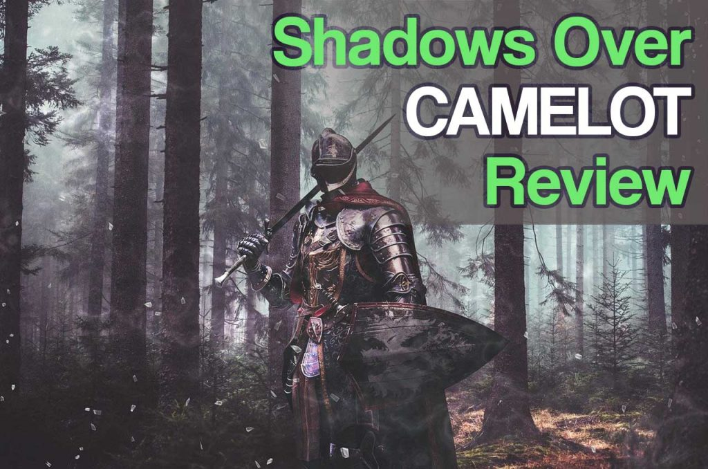Feature image for the Shadows Over Camelot Board Game Review article